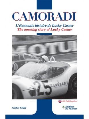 Camoradi: L'étonnante histoire de Lucky Casner