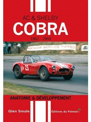 AC et Shelby Cobra: Anatomie et Développement
