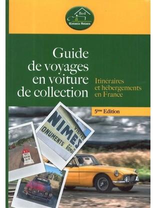 Guide de voyages en voiture de collection 5eme édition (2021)